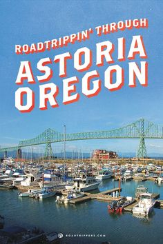 Discover Astoria, a beautiful Oregon port city.