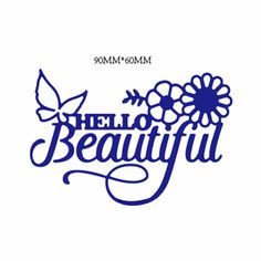 Find More Cutting Dies Information about Gowing 9*6cm Hello Beautiful metal dies cutting for scrapbooking dies metal easter DIY gift card craft dies new 2017,High Quality metal die cut,China metal dies Suppliers, Cheap metal dies for scrapbooking from SUsu New Store on Aliexpress.com