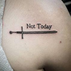 not today tattoo - Google Search Game Of Thrones Tattoo, Gaming Tattoo, Cool Tats, Kit Harington, Future Tattoos, Back Tattoo, Tattoo Inspiration, Tatoos, Tatting