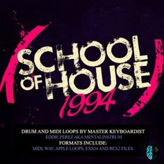 http://www.lucidsamples.com/classic-house-samples-packs/227-school-of-house-1994.html  SCHOOL OF HOUSE 1994