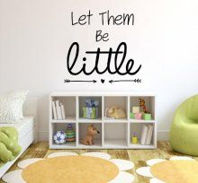 Let Them Be Little Vinyl Wall Quotes Stickers Sayings Home...