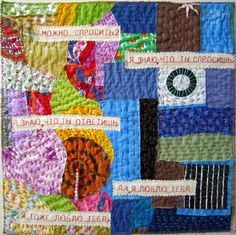 """I Know What You Will Answer"" by Lyuda Yanchenko - LATITUDE QUILTS Love theme: big stitch embroidery and lettering"