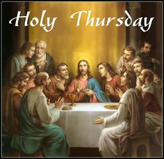 Holy Thursday commemorates the Maundy and Last Supper of Jesus Christ with the Apostles as described in the Canonical gospels. Catholic Pictures, Jesus Pictures, Church Pictures, Catholic Art, Religious Art, Rosary Catholic, Religious Quotes, Image Jesus, Les Religions