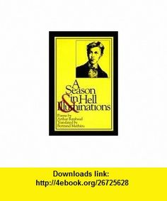 A Season in Hell  Illuminations (New American Translations) (French Edition) (9780918526892) Arthur Rimbaud, Bertrand Mathieu , ISBN-10: 0918526892  , ISBN-13: 978-0918526892 ,  , tutorials , pdf , ebook , torrent , downloads , rapidshare , filesonic , hotfile , megaupload , fileserve