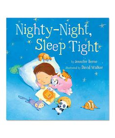 Look what I found on #zulily! Nighty-Night, Sleep Tight Board Book by Sterling #zulilyfinds