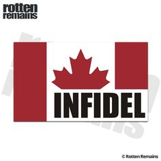 Canada Canadian Flag Infidel Sticker Decal Adhesive Vinyl, Decals, Flag, Canada, Stickers, Tags, Sticker, Decal, Science