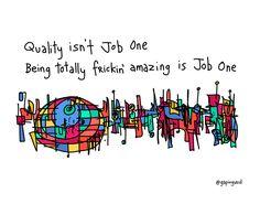 Quality isn't job one