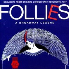"Follies - 1987 London version of 1971 Sondheim musical.  Includes ""Make the Most of Your Music"" and ""Ah, But Underneath"", not on the 1971 version."