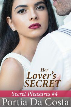 Book 4 in the Secret Pleasures series.    https://www.portiadacosta.com/herloverssecret.html
