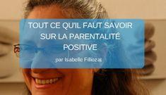 Tout ce qu'il faut savoir sur la parentalité positive (par Isabelle Filliozat)
