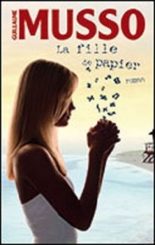 """""""La Fille de papier"""" de Guillaume Musso"""