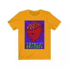 Satoshi Unisex T-Shirt - Who was Satoshi Nakamoto? This Satoshi Unisex T-Shirt essential fits like a well-loved. Satoshi Nakamoto, The Inventors, Better Love, Light Colors, Shirt Designs, Unisex, Fabric, Mens Tops, T Shirt