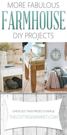 More Fabulous Farmhouse DIY Projects - The Cottage Market