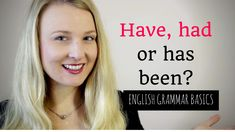 Are you confused when to should use have, had or has been in English? Learn when to usye the Pefect Tenses English in this Engish grammar lesson. Advanced English Grammar, Learn English Grammar, English Language Learning, Learn English Words, English Lessons, Teaching English, English Grammar Tenses, English Grammar Worksheets, Grammar Lessons