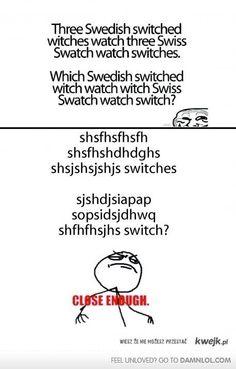Three Swedish swishshs shshs shwhss shahs ???