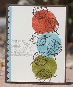 """Gently Falling"" by Stampin' Up! (I love the sponged circles and uncolored outline stamps!)"