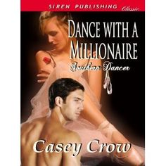 Dance with a Millionaire [Southern Dancer 1] (Siren Publishing Classic) (Kindle Edition)  http://howtogetfaster.co.uk/jenks.php?p=B007V5BUME  B007V5BUME
