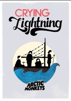 Arctic Monkeys-Crying Lightning