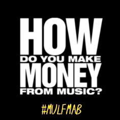 How to make money in music? #2014