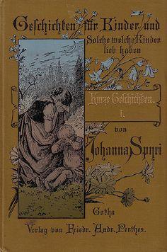 Johanna Spyri / Kurze Geschichten