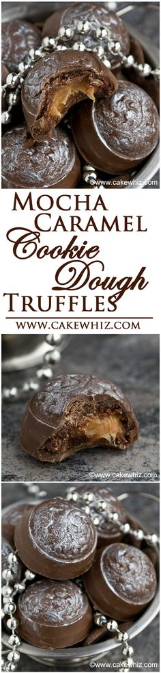 MOCHA CARAMEL COOKIE DOUGH TRUFFLES... chocolate shells, filled with mocha cookie dough and an ooey gooey caramel center! YUM! From cakewhiz.com
