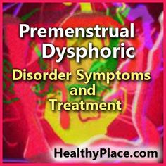 Premenstrual dysphoric disorder (PMDD) can cause severe impairment each month. Learn about PMDD symptoms and PMDD treatments to feel better. Mental Health Stigma, Mental Health Disorders, Mental Health Awareness, Mental Illness, Severe Depression Treatment, Causes Of Depression, Health And Beauty, Health And Fitness