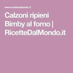 Calzoni ripieni Bimby al forno | RicetteDalMondo.it