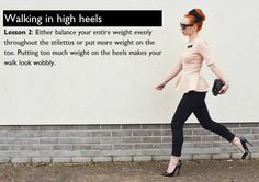 And your weight distribution is equally important! #WalkingInHighHeels #StayInVogue