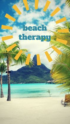 Beach therapy! Click on this pic to see a pinable selection of ocean and summer quotes!