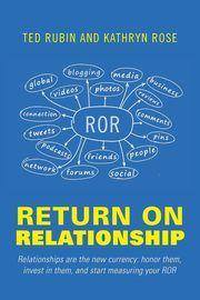 ksiazka tytuł: Return on Relationship autor: Rubin Ted