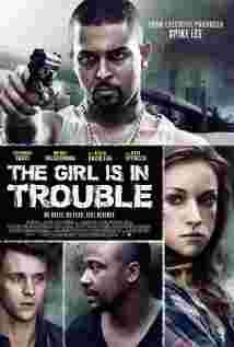 Download The Girl Is in Trouble Full Movie Online Free. watch The Girl Is in Trouble 2015 movie online free in HD quality. The Girl Is in Trouble 2015 free.