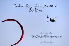 Redbull King of the Air 2016 - Day 1 Big Bay, Kitesurfing, Cape Town, Check It Out, South Africa, King, Day