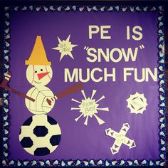 Elementary PE Winter Bulletin Board - It Would be Fun to Have Students Make Sports-themed Snowmen at Home & Bring in Pics to Display on Your Board! December Bulletin Boards, Christmas Bulletin Boards, Music Bulletin Boards, Winter Bulletin Boards, School Bulletin Boards, Elementary Physical Education, Elementary Pe, Health And Physical Education, Pe Activities