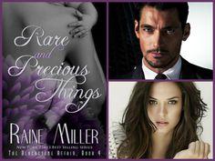 Rare and Precious Things – Raine Miller