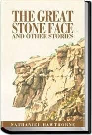 """The Great Stone Face, we adopt the mannerisms, the attitudes, even the conduct of those whom we admire — and they are usually our friends.""""  Ernest spent years studying the face each day looking up. He saw deep love in the face and he learned to recognize that in others. Ernest hoped to see the man who would come and he waited for him throughout his life.  See Review of the Great Stone Face at www.connectedeventsmatter.com"""