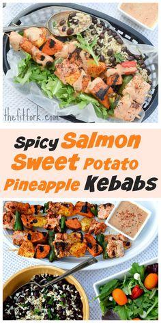 Spicy Salmon Sweet Potato Pineapple Kebabs is an easy, balanced dinner ...
