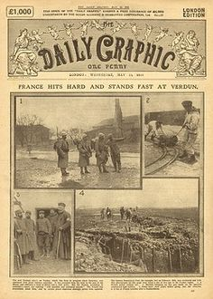 1916. German attack on Verdun, France, during the First World War, as reported…