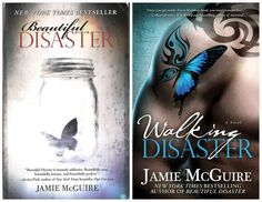 First there were two amazing novels, Beautiful Disaster and Walking Disaster...