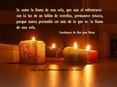 Carlos Castaneda, Decir No, Candles, Quotes, Inspiration, Candle Quotes, Deep Quotes, Thinking About You, Quotations