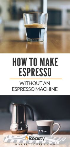 Make Espresso Without an Espresso Machine Enjoy barista quality coffee at home with our Roasty guide on how to make espresso without an espresso machine. Caffeinate without breaking the bank. Espresso At Home, Espresso Drinks, Best Espresso, Espresso Bar, Coffee Type, Great Coffee, Hot Coffee, Iced Coffee, Coffee Drinks