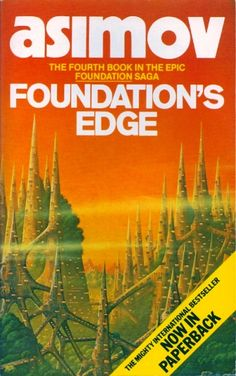 Publication: Foundation's Edge  Authors: Isaac Asimov Year: 1984-00-00 ISBN: 0-586-05839-7 [978-0-586-05839-8] Publisher: Panther / Granada Cover: Tim White