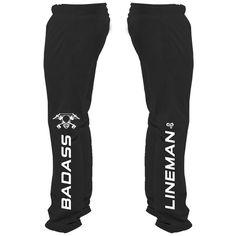 Badass Lineman Sweatpants