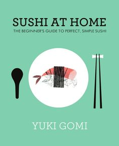 Sushi At Home By Yuki Gomi  Do you love buying sushi for lunch, enjoy eating at Japanese restaurants for dinner, but think sushi is too difficult to make at home?Well, think again!  In Sushi at Home, Japanese chef and sushi teacher Yuki Gomi shows you just how easy - and inexpensive - making delicious and beautiful looking sushi can be. Learn:  - Everything you need to know about how to buy and prepare fish, from salmon to scallops, from tuna to mackerel. - The joys of cling film and the ...