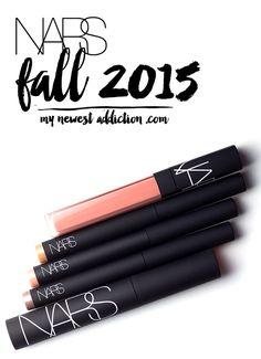 NARS Fall 2015 - My Newest Addiction