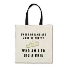 Sweet Dreams Are Made of Cheese Budget Tote Bag