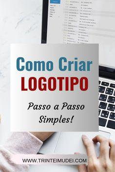 Marketing Logo, Marketing Digital, Web Design, Blog Love, Online Work, Writing Tips, Logos, How To Make Money, Finance