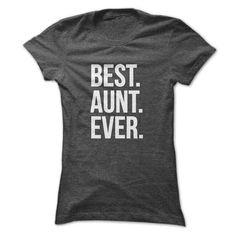 BEST AUNTEVER t shirt T Shirts, Hoodies. Get it now ==► https://www.sunfrog.com/Funny/BEST-AUNTEVER-t-shirt-Ladies.html?57074 $19