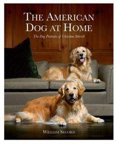 The American Dog at Home -- America loves dogs, and who better than premier pet portraitist Christine Merrill to chronicle this long-term relationship? Each chapter of this book features an American dog owner who has commissioned Merrill to capture his or her dog in oils. The chapters are lavishly illustrated, not only with Merrill's paintings--executed in the centuries-old English style--but also with photographs of the pet own.  A great gift idea for your girlfriend, best friend sister or…