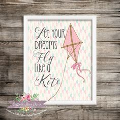 Pink Kite Let Your Dreams Fly Like A Kite Watercolor 8x10 Printable Instant Download Print Wall Art Baby Girl Room Nursery Home Decor by CottageMoonDesign on Etsy