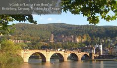 A Guide to 'Losing Your Heart' in Heidelberg, Germany, My Home for a Decade | Travels with Tricia A. Mitchell